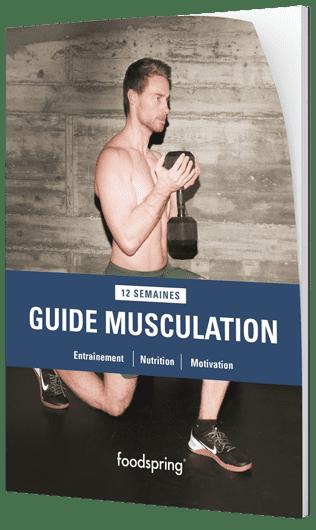 Guide Musculation De vrais résultats, en 12 semaines.